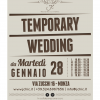 Temporary Wedding